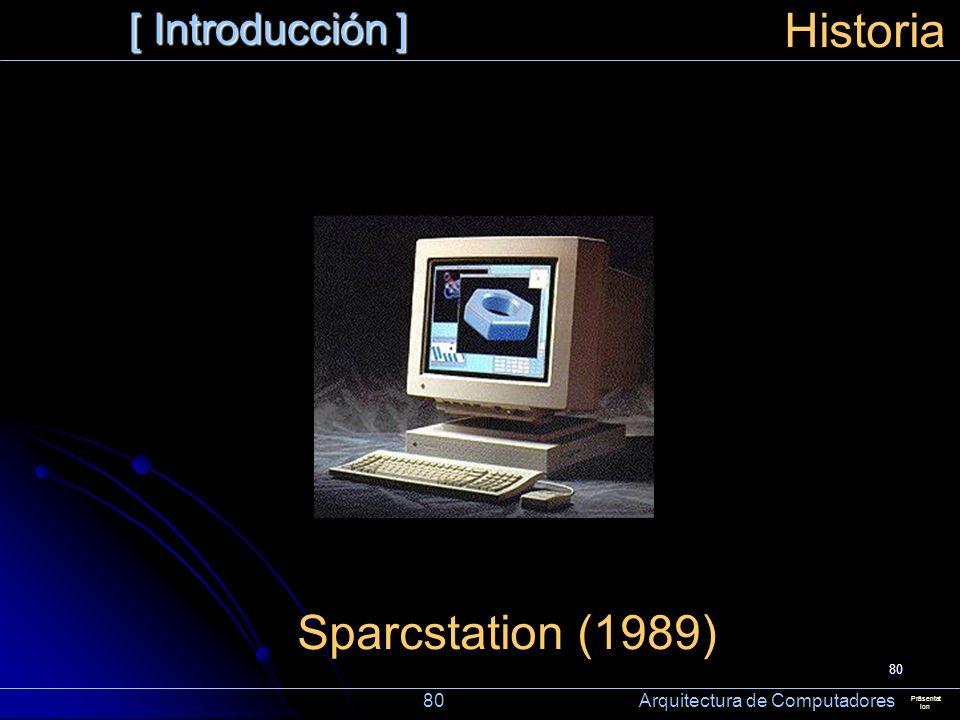 Historia Sparcstation (1989) [ Introducción ]